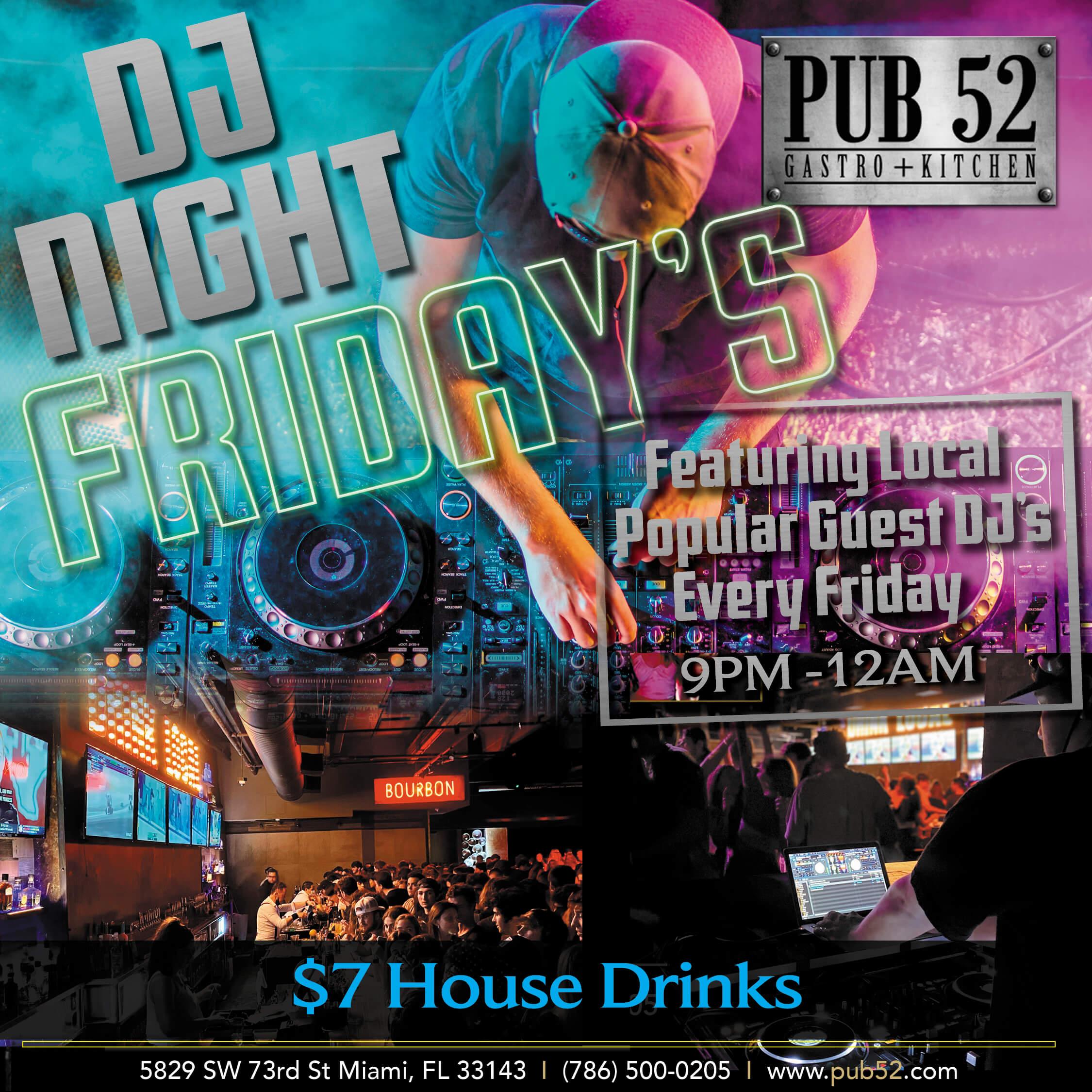 Pub52_Square-DJ_Friday's_Jul2nd.V3 (1)